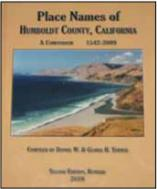 Place Names of Humboldt County, California, A Compendium: 1542-2009, Second Edition cover